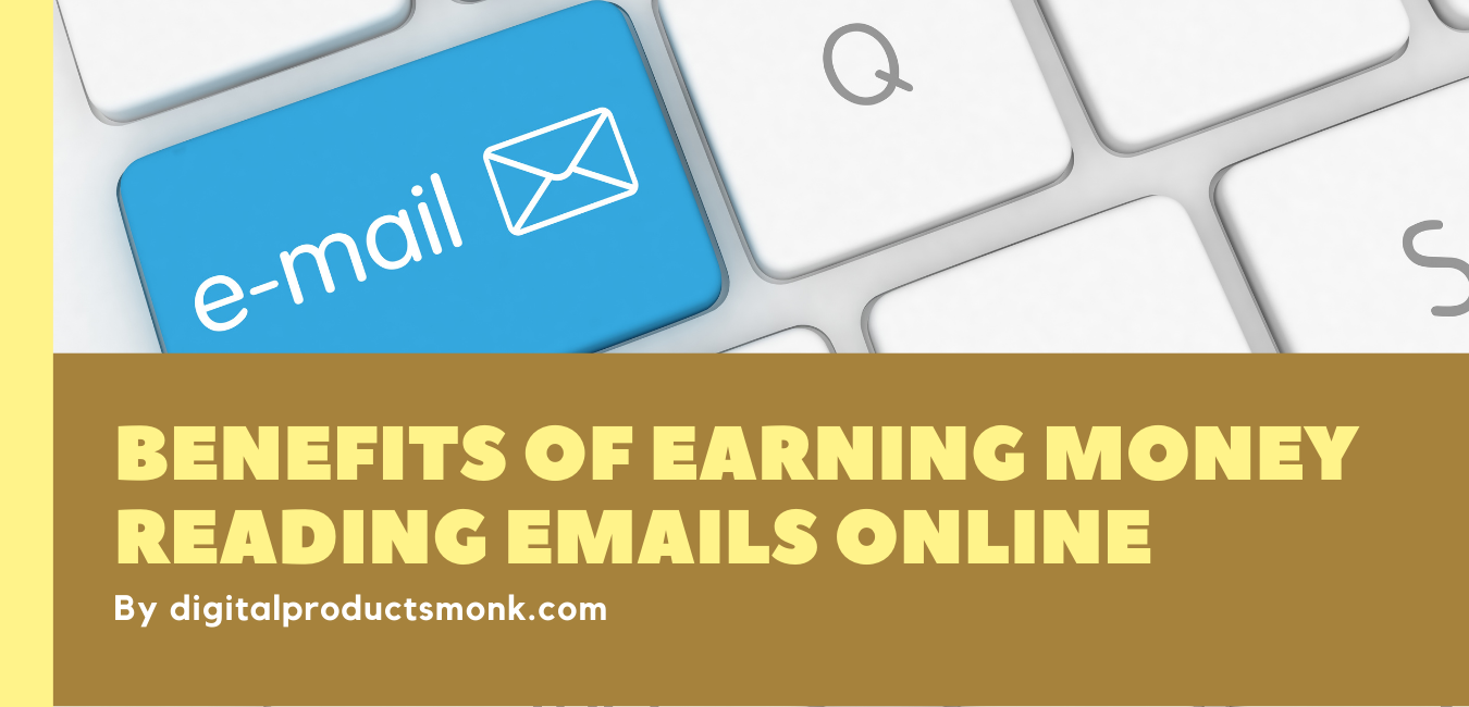 Benefits of Earning Money Reading Emails Online
