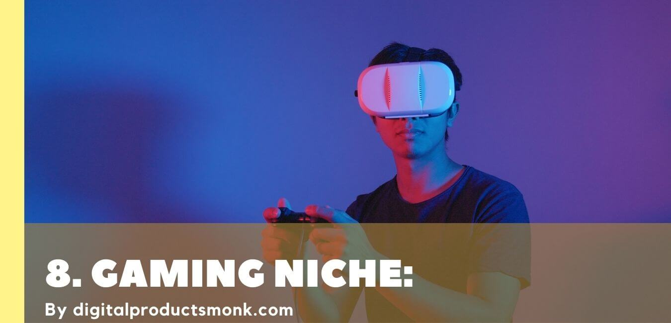 Gaming Niche for Affiliate Marketing