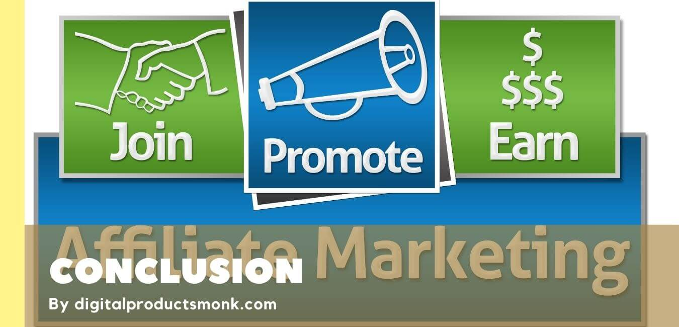 Conclusion on Best Niches for Affiliate Marketing