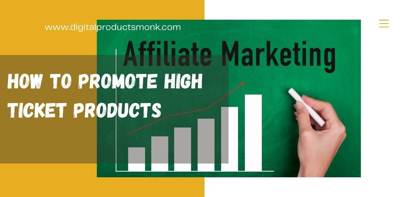 How To Promote High Ticket Products