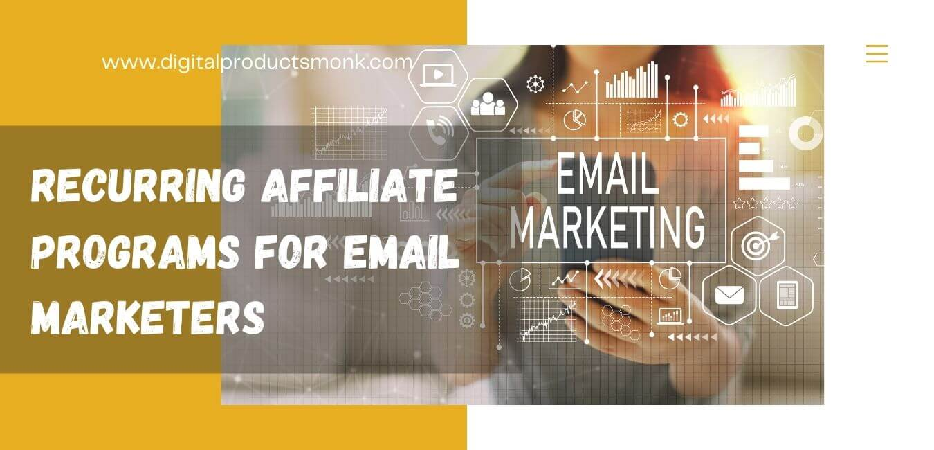 Recurring Affiliate Programs For Email Marketers