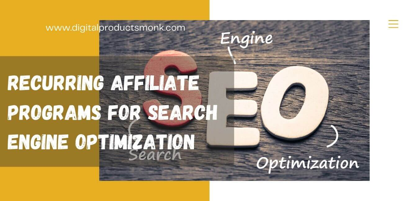 Recurring Affiliate Programs For Search Engine Optimization