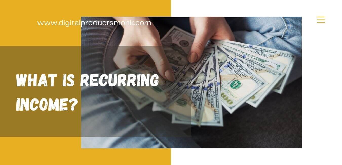 What is Recurring Income?